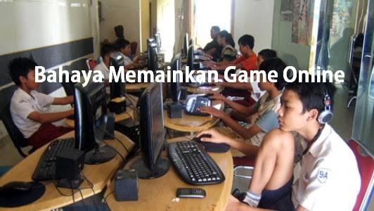 Bahaya Memainkan Game Online